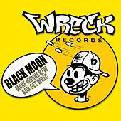 Make Munne b/w Son Get Wrec by Black Moon