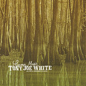 Swamp Music: The Complete Monument Recordings von Tony Joe White