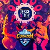 Corazón de Campeón de Jesse & Joy