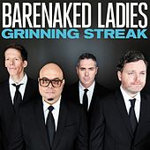 Grinning Streak by Barenaked Ladies