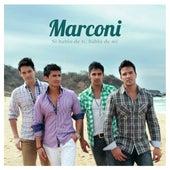Si Hablo de Ti, Hablo de Mi - Single von Marconi
