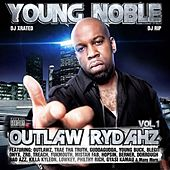 Outlaw Rydahz by Young Noble