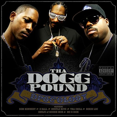 DPGC'ology by Tha Dogg Pound