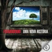 Uma Nova História de Fernandinho