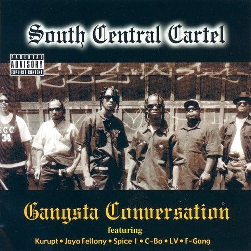 Gangsta Conversation by South Central Cartel