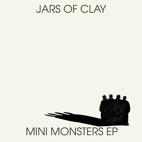 Mini Monsters EP by Jars of Clay