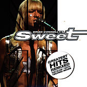Geatest Hits Remixed by Brian Connolly's Sweet