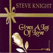 Gives A Lot Of Love de Steve Knight