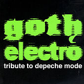 Goth Electro Tribute To Depeche Mode von Various Artists