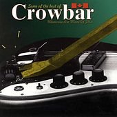 Some of the Best of (Memories Are Made Of This) de Crowbar