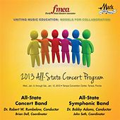 2013 Florida Music Educators Association (FMEA): All-State Concert Band & All-State Symphonic Band by Various Artists