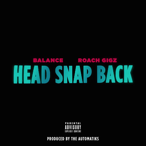 Head Snap Back by Roach Gigz