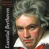 Essential Beethoven: The Complete Symphonies plus the Best Concertos, Overtures, Sonatas, & Quartets of Ludwig van Beethoven by Various Artists