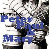 The Best of Peter, Paul and Mary de Peter, Paul and Mary