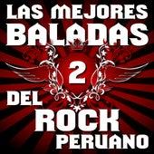 Las Mejores Baladas del Rock Peruano, Vol. 2 de Various Artists