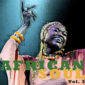 African Soul, Vol. 3 by Various Artists