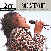 The Millennium Collection: The Best of Rod Stewart by Rod Stewart