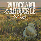 7 Cities by Moreland & Arbuckle