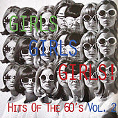 Girls, Girls, Girls!: - Hits of the 60's, Vol. 2 de Various Artists