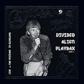 Bananamoon Obscura No. 9: Divided Alien Playbax, Part 2 (Live at the Mistake in Cleveland) by Daevid Allen