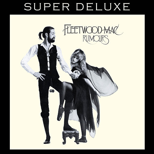 Rumours - Super Deluxe by Fleetwood Mac
