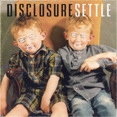 Settle (Deluxe Version) by Disclosure
