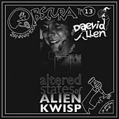 Bananamoon Obscura No.13: Altered States of Alien Kwisp by Daevid Allen