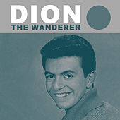 The Wanderer by Dion