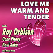 Love Me Warm and Tender by Various Artists