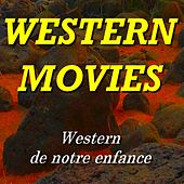 Western Movies (Western de notre enfance) by Various Artists