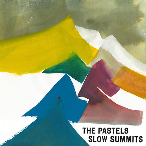 Slow Summits by The Pastels