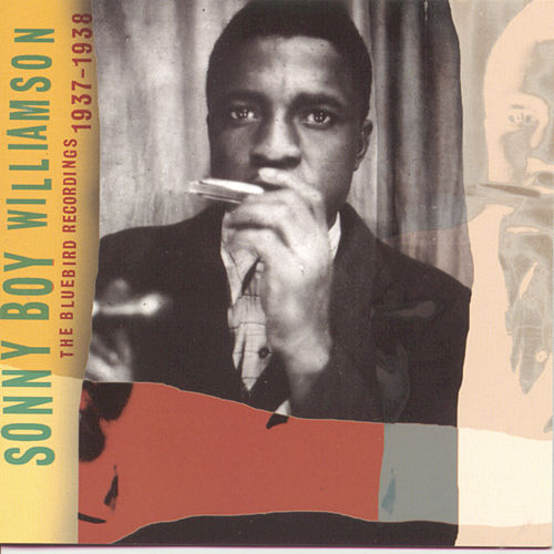 The Bluebird Recordings 1937-1938 by Sonny Boy Williamson I