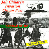 Jah Children Invasion - Chapter 4 by Various Artists