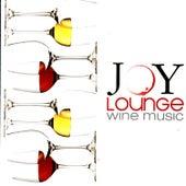 Joy Lounge Wine Music de Various Artists