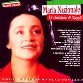 Le Classiche Di Napoli Cantaitalia di Maria Nazionale