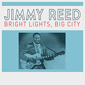 Bright Lights, Big City de Jimmy Reed