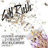 Gold Rush by Clinton Sparks