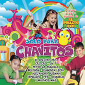 Solo para Chavitos de Various Artists
