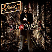 Unstoppable by Stevie J.