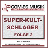 Super-Kult-Schlager, Folge 2 de Various Artists