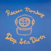 Deep Sea Diver by Recess Monkey