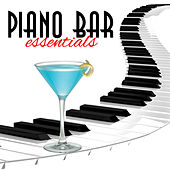 Piano Bar Essentials di Various Artists