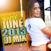 Nervous June 2013 - DJ Mix von Various Artists