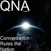 Conversation Rules the Nation de Qna