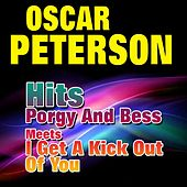 Hits Porgy and Bess Meets I Get a Kick Out of You by Oscar Peterson