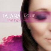 No Lie von Tatana
