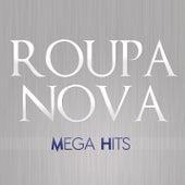 Mega Hits Roupa Nova by Roupa Nova