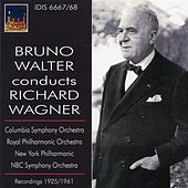 Bruno Walter conducts Richard Wagner (1925, 1962) by Various Artists
