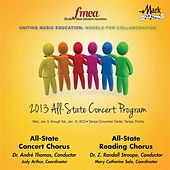 2013 Florida Music Educators Association (FMEA): All-State Concert Chorus & All-State Reading Chorus by Various Artists