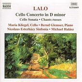 Cello Concerto/Cello Sonata/Chants russes by Edouard Lalo
